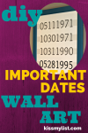 DIY Important Dates Wall Art
