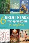 6 great reads for springtime or anytime