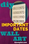 DIY Important Dates Wall Art