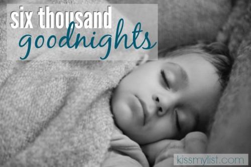 six thousand goodnights