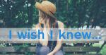 I wish I knew…