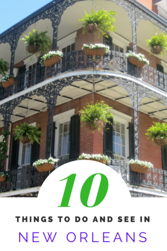 10 things to do and see in New Orleans