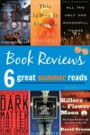 Book reviews: six great summer reads