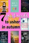 7 great reads to usher in autumn